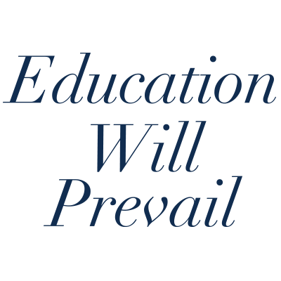 Education Will Prevail